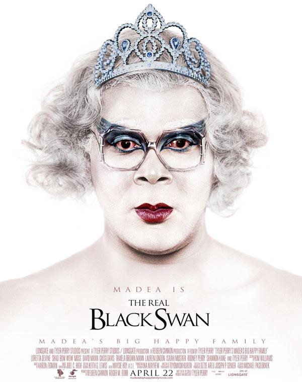 Madea/ Black Swan